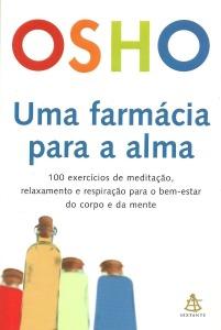 Farmácia para a alma - Osho